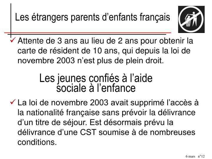 Les étrangers parents d'enfants français