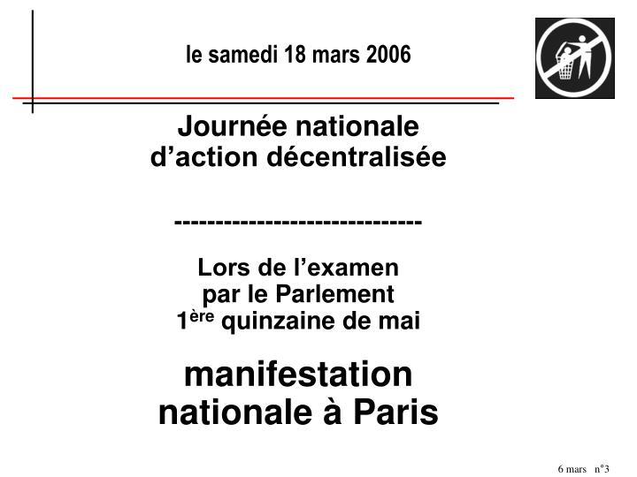 Le samedi 18 mars 2006