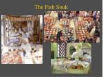 the fish souk