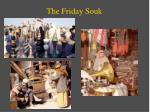 the friday souk
