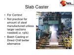 slab caster