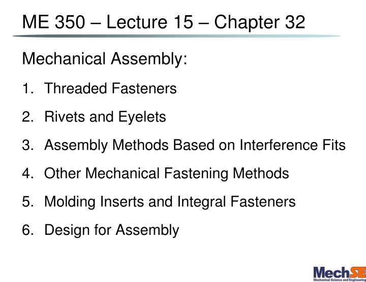 me 350 lecture 15 chapter 32 n.