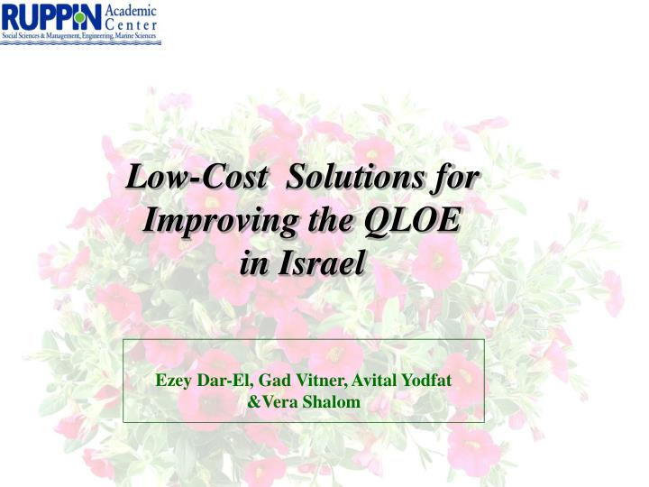 low cost solutions for improving the qloe in israel n.
