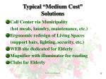 typical medium cost solutions