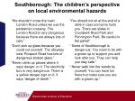 southborough the children s perspective on local environmental hazards