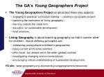 the ga s young geographers project