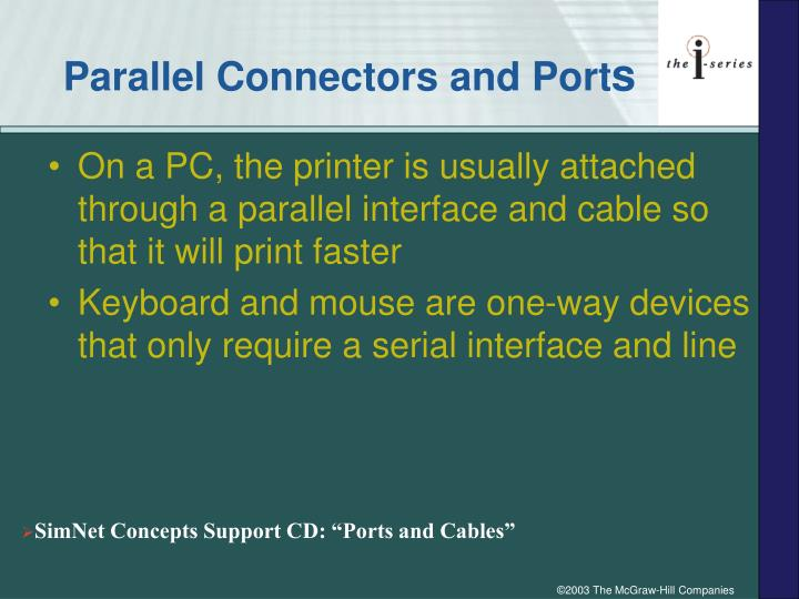 Parallel Connectors and Port
