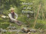 about the paintings