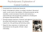 psychodynamic explanation of central conflicts