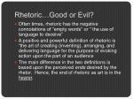 rhetoric good or evil