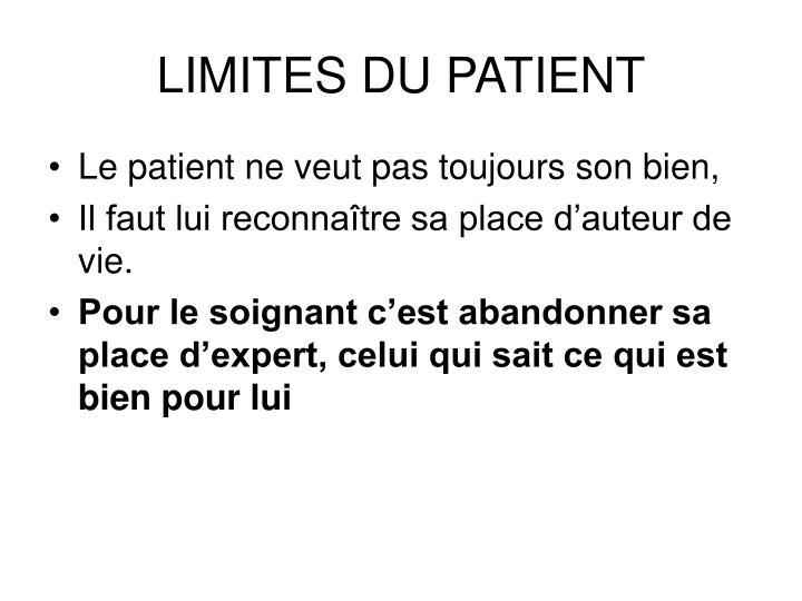 LIMITES DU PATIENT
