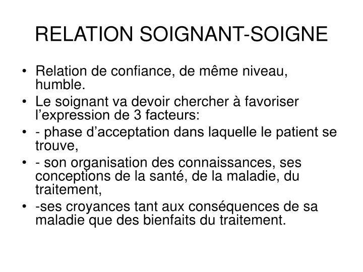 RELATION SOIGNANT-SOIGNE