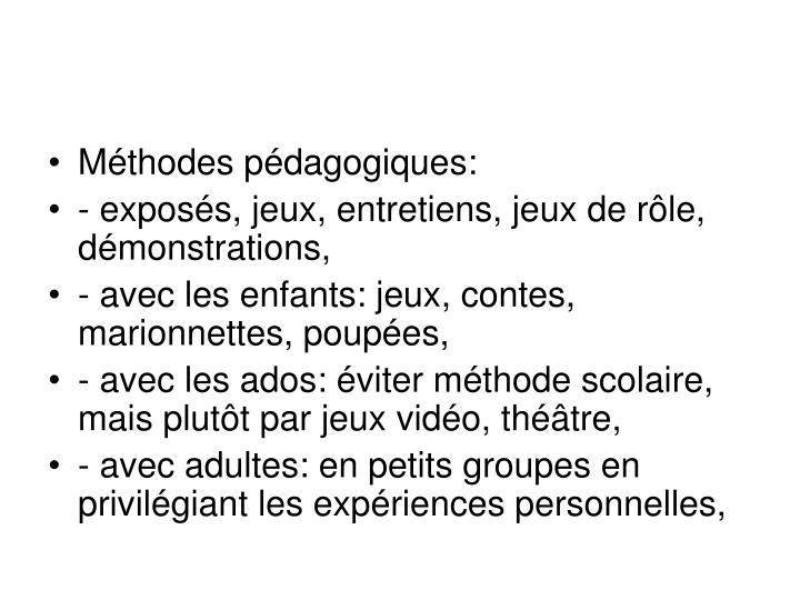 Méthodes pédagogiques: