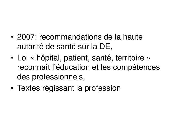 2007: recommandations de la haute autorité de santé sur la DE,