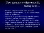 new economy evidence rapidly fading away
