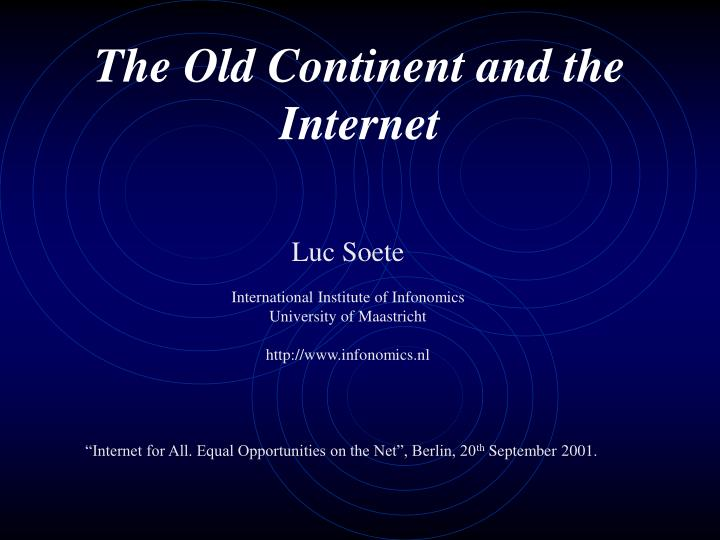 the old continent and the internet n.