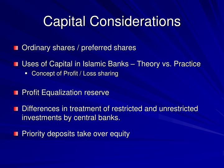 Capital Considerations