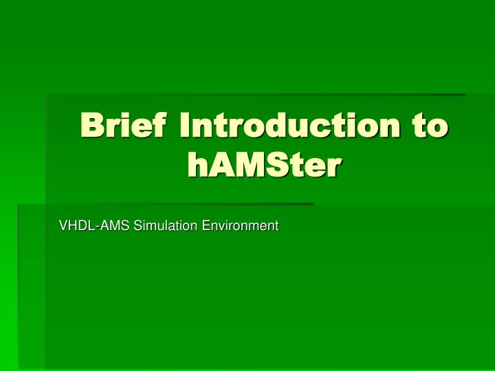 Brief introduction to hamster