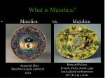 what is maiolica