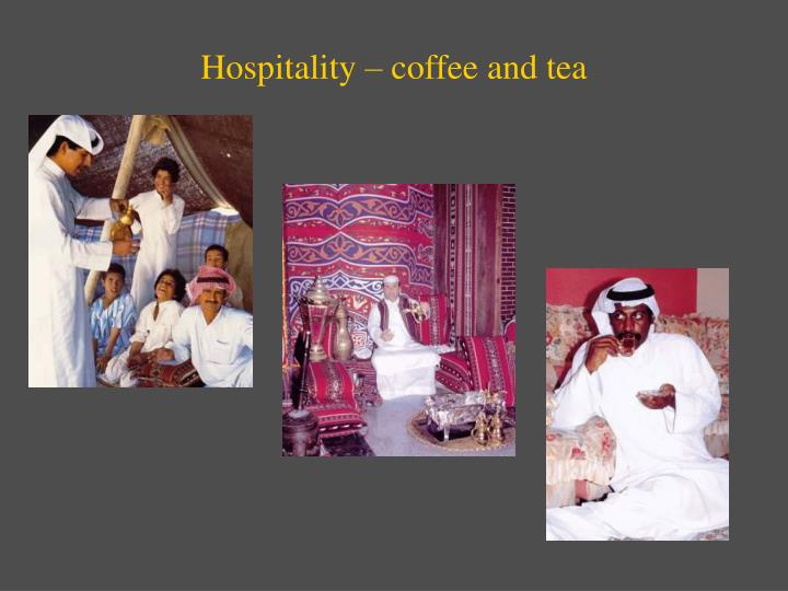 Hospitality – coffee and tea