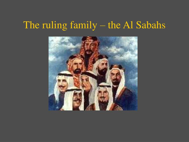 The ruling family – the Al Sabahs