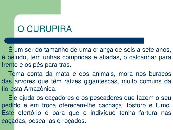 O CURUPIRA