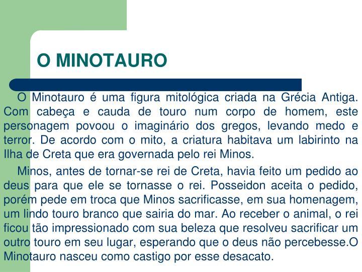 O MINOTAURO