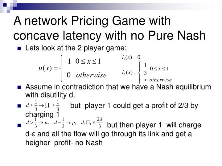 A network Pricing Game with concave latency with no Pure Nash
