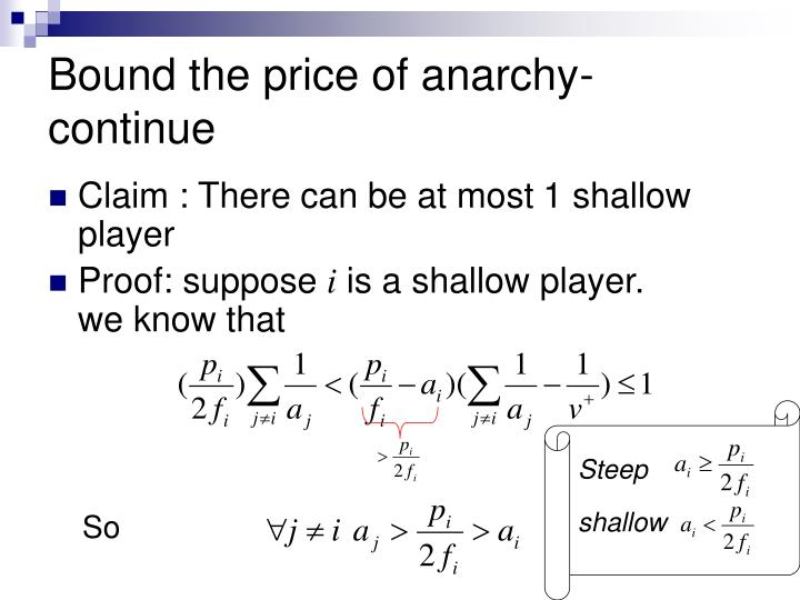 Bound the price of anarchy-continue