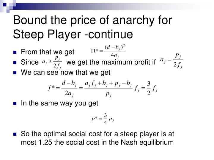 Bound the price of anarchy for Steep Player -continue