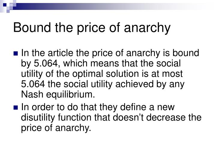 Bound the price of anarchy