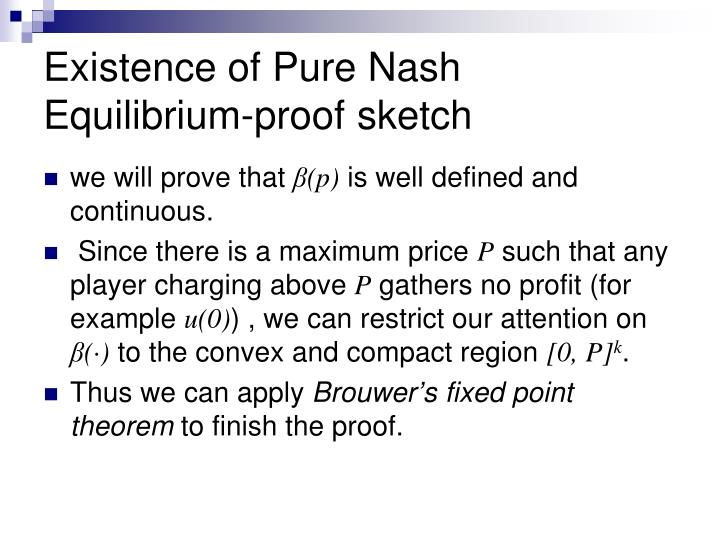 Existence of Pure Nash Equilibrium-proof sketch