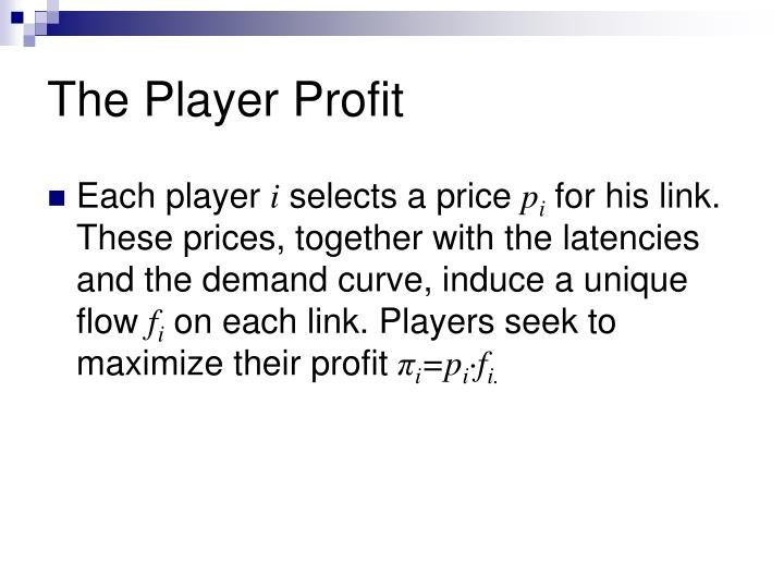 The Player Profit
