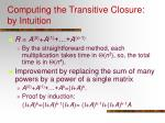 computing the transitive closure by intuition