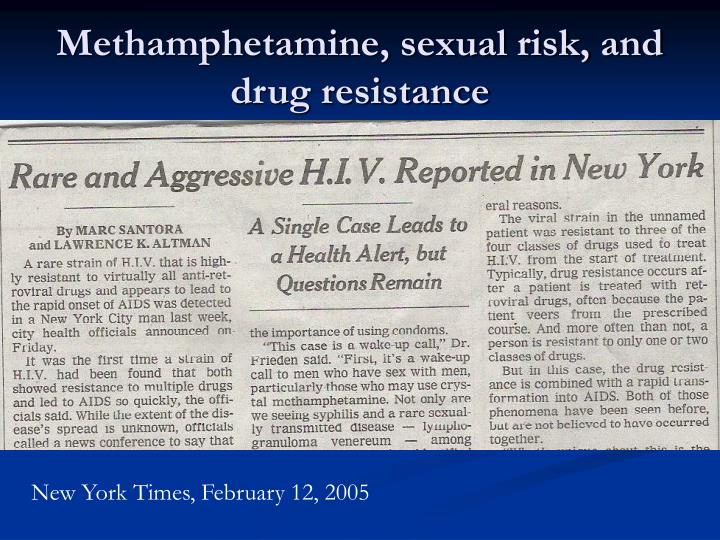 Methamphetamine, sexual risk, and drug resistance