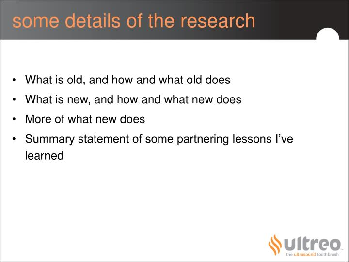 some details of the research