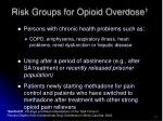 risk groups for opioid overdose 1
