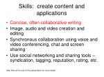 skills create content and applications