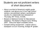 students are not proficient writers of short documents