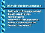 critical evaluation components