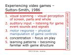 experiencing video games sutton smith 1986