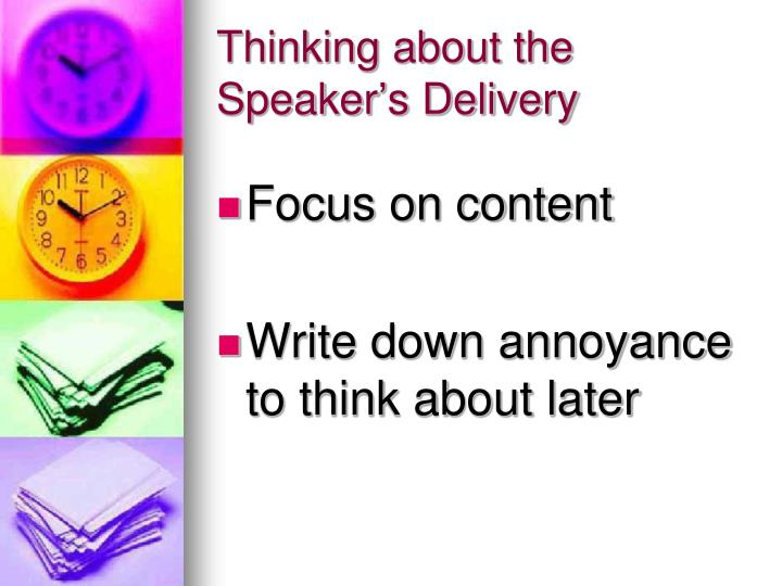 Thinking about the Speaker's Delivery