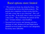 rural options more limited