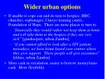 wider urban options