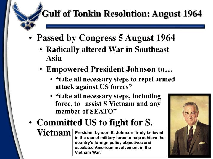 Gulf of Tonkin Resolution: August 1964