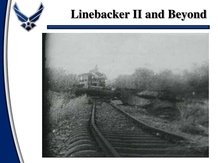 Linebacker II and Beyond