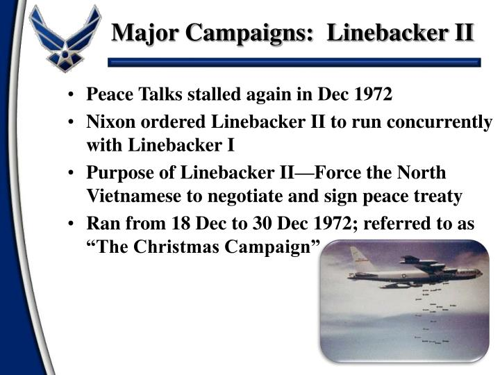 Major Campaigns:  Linebacker II