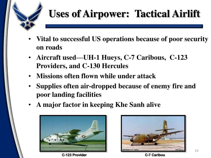 Uses of Airpower:  Tactical Airlift