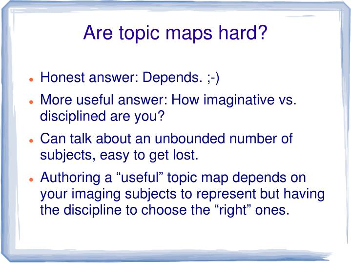 Are topic maps hard?