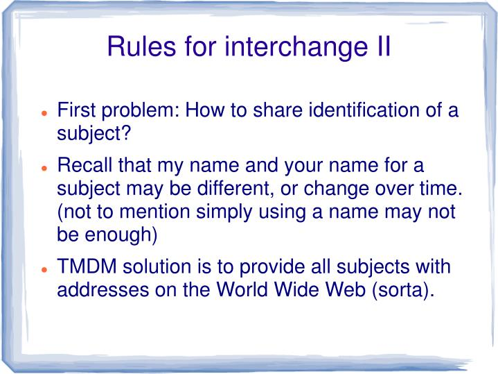 Rules for interchange II